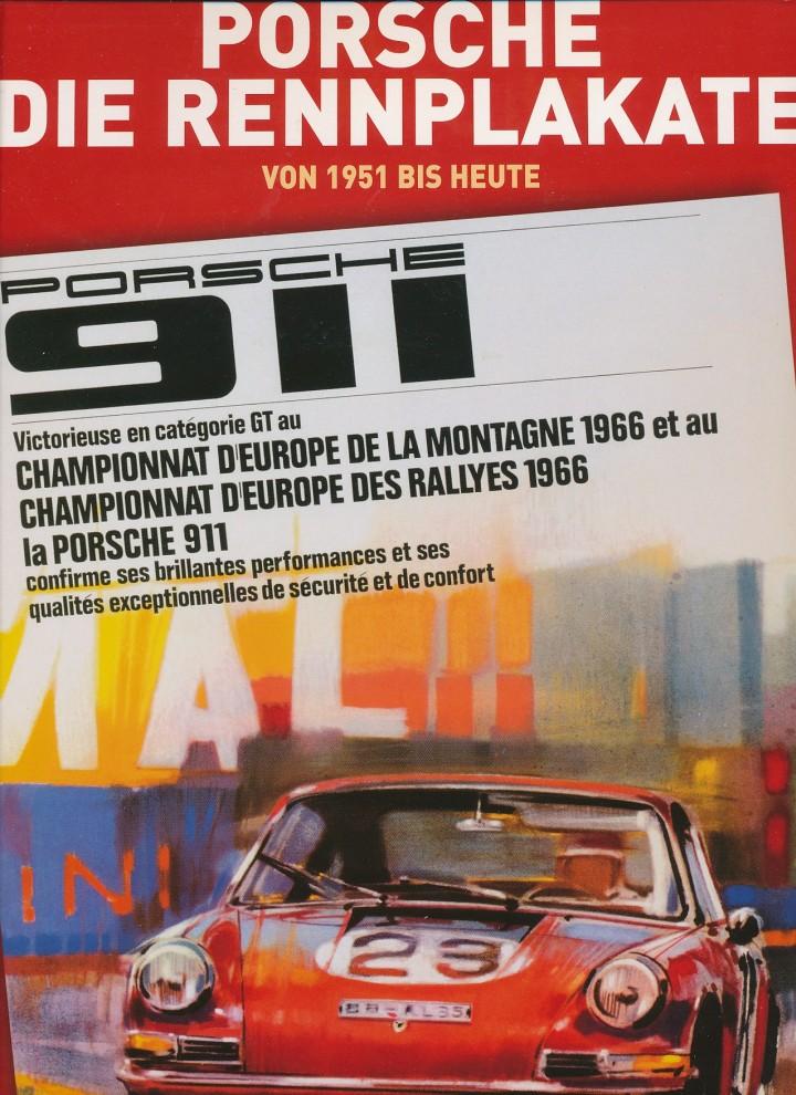 Coffee-Table Buch par excellence: Porsche Rennplakate - für Kaffeetrinker, Porschefans und natürlich für Gestalter, wie man Designer noch nannte, als in Photoshops Bilder entwickelt wurden