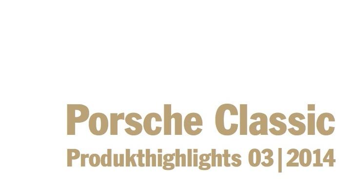 Porsche Classic Produkt Highlights 720x380