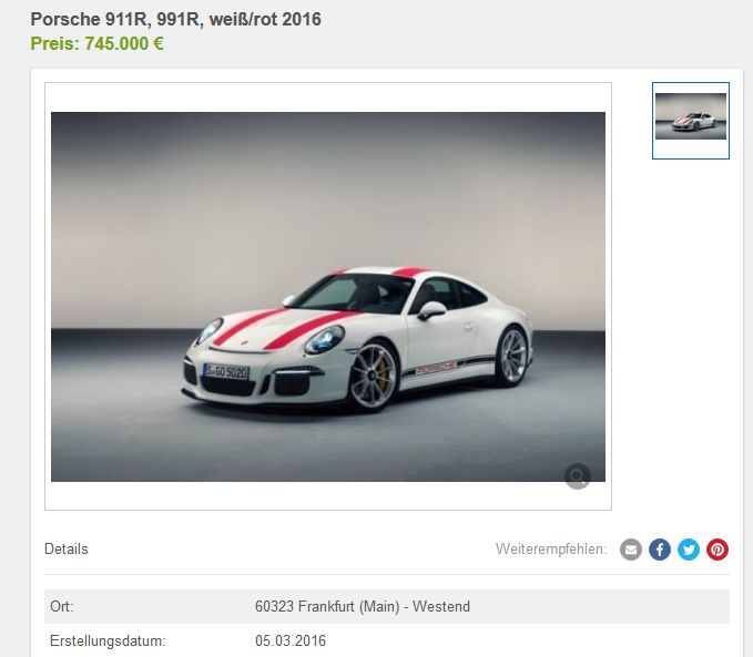 Porsche 911 R bei eBay Kleinanzeigen... 745.000 EUR - dafür bekäme man 4 Porsche 911 R, wenn man sie denn bekäme.