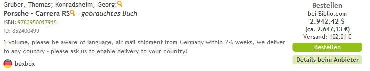 """Fast 3000,-- EUR für ein gebrauchtes Buch??? Dann besser das neue """"Carrera RS"""" von Gruber und Konradsheim kaufen."""